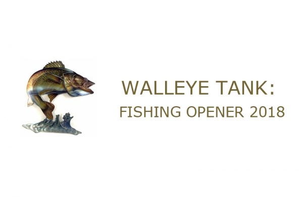 Walleye Tank Competition: Fishing Opener 2018